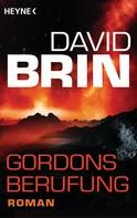 David Brin: Gordons Berufung ★★★★