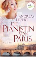 Andreas Liebert: Die Pianistin von Paris ★★★