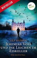 Ole Hansen: Jeremias Voss und die Leichen im Eiskeller - Der neunte Fall ★★★★
