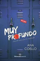 Ana Coello: Muy profundo