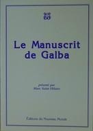Marc Saint Hilaire: Le manuscrit de Galba