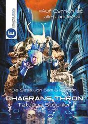 Chagrans Thron - Die Saga von Sam & Rardon