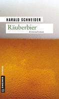 Harald Schneider: Räuberbier ★★★★