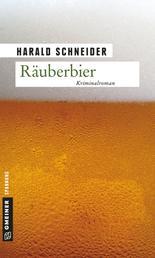 Räuberbier - Kriminalroman