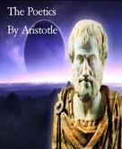 By Aristotle: The Poetics