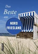 Reinhard Pelte: Das Beste aus Nordfriesland ★★★★