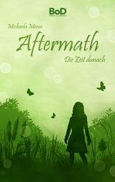 Aftermath - Die Zeit danach