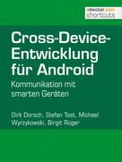 Dirk Dorsch: Cross-Device-Entwicklung für Android