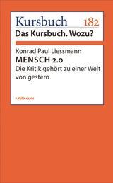 MENSCH 2.0 - Die Kritik gehört zu einer Welt von gestern