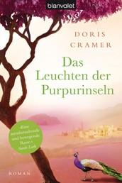Das Leuchten der Purpurinseln - Roman