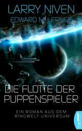 Die Flotte der Puppenspieler - Ein Roman aus dem Ringwelt-Universum
