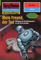 Hubert Haensel: Perry Rhodan 2015: Mein Freund, der Tod ★★★★★