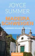 Joyce Summer: Madeiraschweigen ★★★