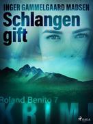 Inger Gammelgaard Madsen: Schlangengift - Roland Benito-Krimi 7 ★★★★