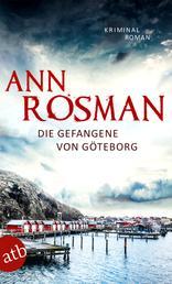 Die Gefangene von Göteborg - Kriminalroman