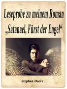"""Stephan Doeve: Leseprobe zu meinem Roman """"Satanael, Fürst der Engel"""""""