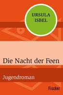 Ursula Isbel: Die Nacht der Feen ★★★★