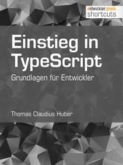 Einstieg in TypeScript - Grundlagen für Entwickler