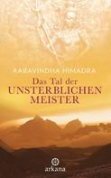Aaravindha Himadra: Das Tal der unsterblichen Meister ★★★★