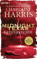 Charlaine Harris: Midnight, Texas - Geisterstunde ★★★★★