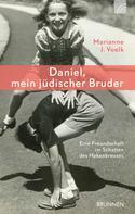 Marianne J. Voelk: Daniel, mein jüdischer Bruder ★★★★