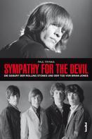 Paul Trynka: Sympathy For The Devil