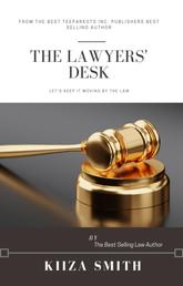 THE LAWYER'S DESK - Let's keep it moving by the law