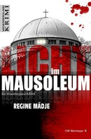 Regine Mädje: Licht im Mausoleum ★★