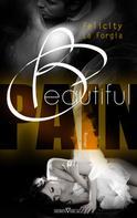 Felicity La Forgia: Beautiful Pain ★★★★