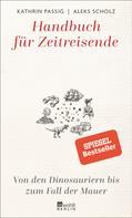 Kathrin Passig: Handbuch für Zeitreisende ★★★★