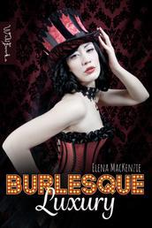Burlesque Luxury