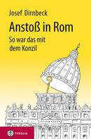 Josef Dirnbeck: Anstoß in Rom