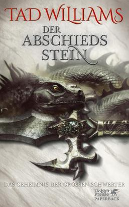 Das Geheimnis der Großen Schwerter / Der Abschiedsstein (Das Geheimnis der Großen Schwerter, Bd. 2)