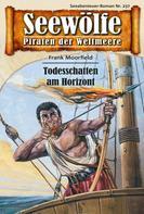 Frank Moorfield: Seewölfe - Piraten der Weltmeere 237 ★★★★