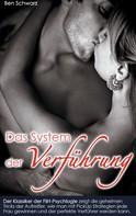 Ben Schwarz: Das System der Verführung ★★★★★