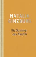 Natalia Ginzburg: Die Stimmen des Abends ★★★★