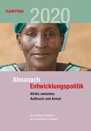 Afrika zwischen Aufbruch und Armut - Almanach Entwicklungspolitik 2020