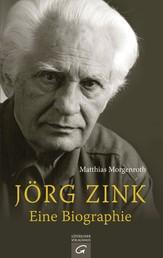Jörg Zink. Eine Biographie