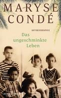 Maryse Condé: Das ungeschminkte Leben ★★★★