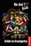 Ulf Blanck: Die drei ??? Kids, 6, Gefahr im Gruselgarten (drei Fragezeichen Kids) ★★★★