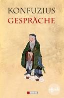 Konfuzius: Gespräche