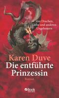 Karen Duve: Die entführte Prinzessin ★★★★