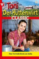 Friederike von Buchner: Toni der Hüttenwirt Classic 38 – Heimatroman