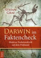 Stefan Graf: Darwin im Faktencheck ★★★★