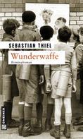 Sebastian Thiel: Wunderwaffe ★★★★