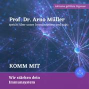 Prof. Dr. Arno Müller spricht über unser Immunsystem und sagt: Komm mit - Wir stärken dein Immunsystem
