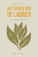 Jevgeni Vodolazkin: Het Groen van de Laurier ★