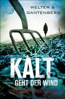 Welter/Gantenberg: Kalt geht der Wind ★★★★