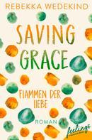 Rebekka Wedekind: Saving Grace – Flammen der Liebe ★★★★