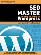 Konstantinos Kreouzis: SEO Master Using the Power of WordPress